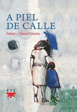 A PIEL DE CALLE