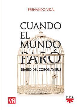 CUANDO EL MUNDO PARÓ. DIARIO DEL CORONAVIRUS