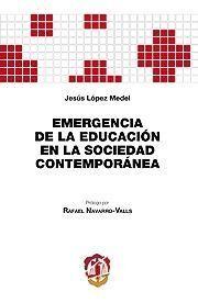 EMERGENCIA DE DE LA EDUCACIÓN EN LA SOCIEDAD CONTE