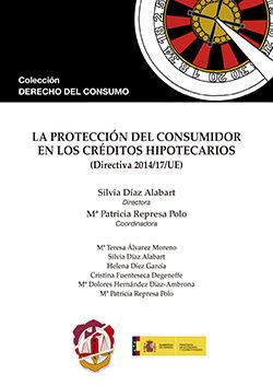 LA PROTECCION DEL CONSUMIDOR EN LOS CREDITOS HIPOTECARIOS