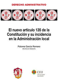 EL NUEVO ARTÍCULO 135 DE LA CONSTITUCIÓN Y SU INCIDENCIA EN LA ADMINISTRACIÓN LO