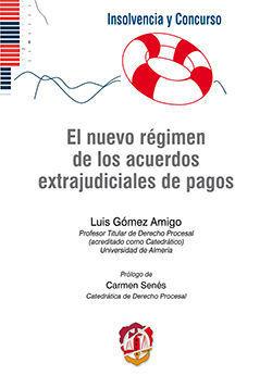EL NUEVO RÉGIMEN DE LOS ACUERDOS EXTRAJUDICIALES DE PAGOS