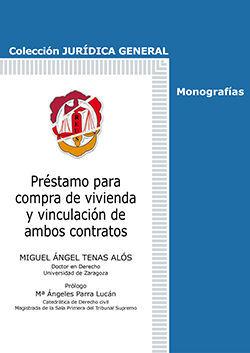 PRÉSTAMO PARA COMPRA DE VIVIENDA Y VINCULACIÓN DE AMBOS CONTRATOS