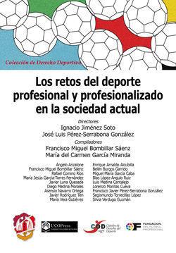 LOS RETOS DEL DEPORTE PROFESIONAL Y PROFESIONALIZADO EN LA SOCIEDAD ACTUAL