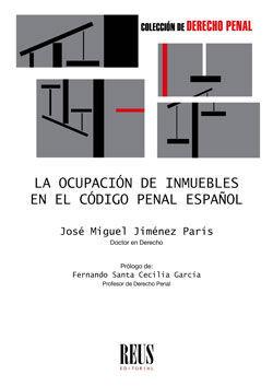 LA OCUPACIÓN DE INMUEBLES EN EL CÓDIGO PENAL ESPAÑOL