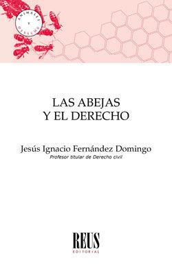 LAS ABEJAS Y EL DERECHO