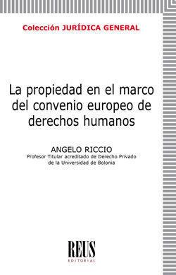 LA PROPIEDAD EN EL MARCO DEL CONVENIO EUROPEO DE DERECHOS HUMANOS