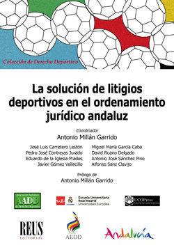 LA SOLUCION DE LITIGIOS DEPORTIVOS EN EL ORDENAMIENTO JURIDICO AN