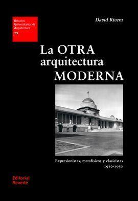 OTRA ARQUITECTURA MODERNA EXPRESIONES METAFISICOS Y CLASICISTAS