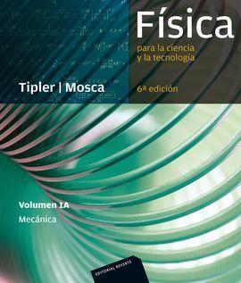 FÍSICA PARA LA CIENCIA Y LA TECNOLOGÍA VOL. 1 A