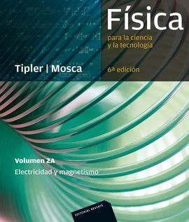 FÍSICA PARA LA CIENCIA Y LA TECNOLOGÍA 2A (ELECTRICIDAD Y MAGNETISMO)