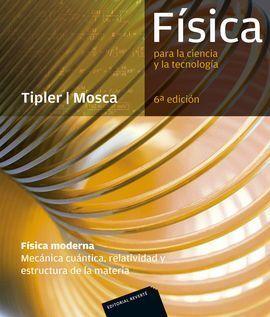 FÍSICA PARA LA CIENCIA Y LA TECNOLOGÍA. FÍSICA MODERNA