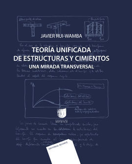 TEORIA UNIFICADA DE ESTRUCTURAS Y CIMIENTOS