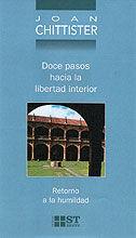 046 - DOCE PASOS HACIA LA LIBERTAD INTERIOR