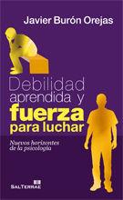 116 - DEBILIDAD APRENDIDA Y FUERZA PARA LUCHAR. NUEVOS HORIZONTES