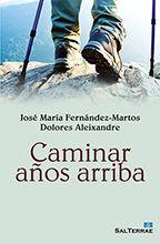 CAMINAR AÑOS ARRIBA