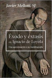 ËXODO Y ÉXTASIS EN IGNACIO DE LOYOLA