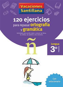 120 EJERCICIOS PARA REPASAR ORTOGRAF�A Y GRAM�TICA