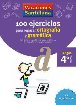 100 EJERCICIOS PARA REPASAR ORTOGRAF�A Y GRAM�TICA