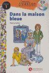 EVASION NIVEAU 1 DANS LA MAISON BLEUE + CD
