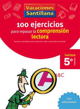100 EJERCICIOS PARA REPASAR LA COMPRENSIÓN LECTORA