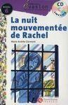 LA NUIT MOUVEMENTÉE DE RACHEL