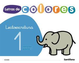LECTOESCRITURA, LETRAS DE COLORES. CUADERNO 1 (PAUTA)