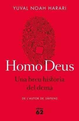 HOMO DEUS. UNA BREU HISTORIA DEL DEMA