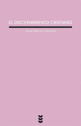 DISCERNIMIENTO CRISTIANO, EL