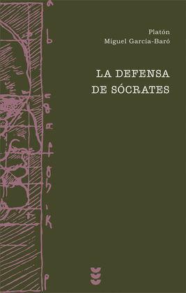 LA DEFENSA DE SÓCRATES