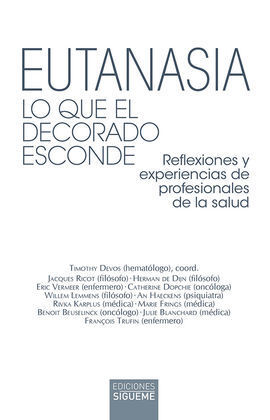 EUTANASIA. LO QUE EL DECORADO ESCONDE