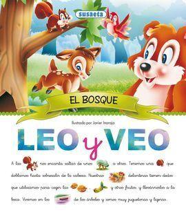 EL BOSQUE , COLECCIÓN LEO Y VEO