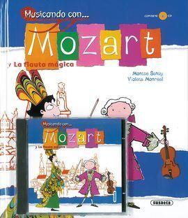 MUSICANDO CON... MOZART Y LA FLAUTA MÁGICA (CD)