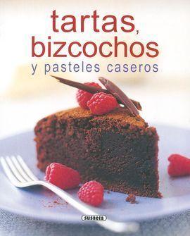 TARTAS, BIZCOCHOS Y PASTELES CASEROS