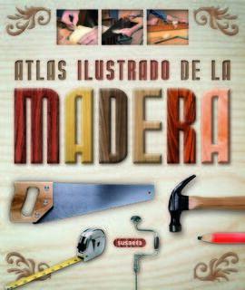 ATLAS ILUSTRADO DE LA MADERA