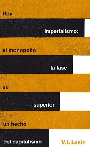 IMPERIALISMO. LA FASE SUPERIOR DEL CAPITALISMO