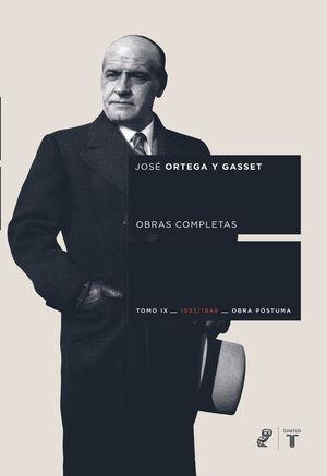 TOMO IX OBRAS COMPLETAS DE ORTEGA Y GASSET (1933-1948)