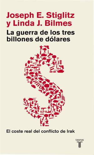 LA GUERRA DE LOS TRES BILLONES DE DÓLARES