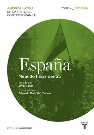 ESPAÑA 4. MIRANDO HACIA DENTRO