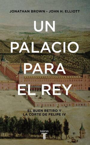 UN PALACIO PARA EL REY