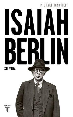 ISAIAH BERLIN, SU VIDA