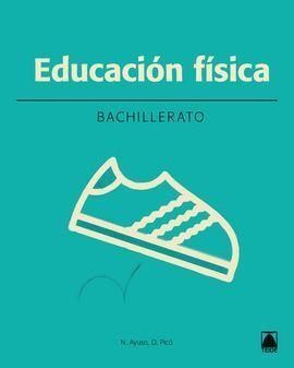 EDUCACIÓN FÍSICA 1. BACHILLERATO (2016)