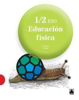 EDUCACIÓN FÍSICA 1/2 (ED. 2016)