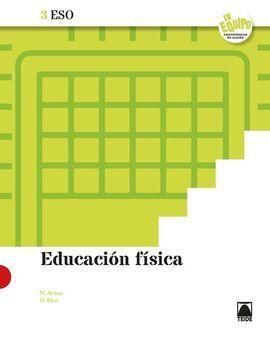 EDUCACIÓN F¡SICA 3 ESO - EN EQUIPO