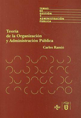 TEORÍA DE LA ORGANIZACIÓN Y ADMINISTRACIÓN PÚBLICA