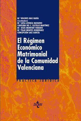 EL REGIMEN ECONOMICO MATRIMONIAL EN LA COMUNIDAD VALENCIANA