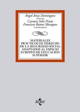 MATERIALES PRÁCTICOS DE DERECHO DE LA SEGURIDAD SOCIAL ADAPTADOS AL EEES