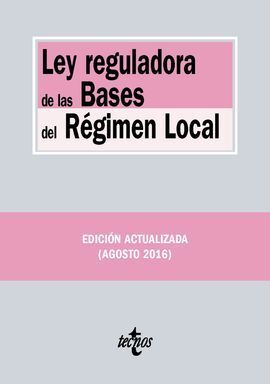 LEY REGULADORA DE LAS BASES DEL RÉGIMEN LOCAL