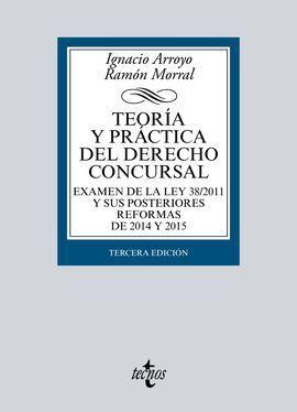 TEORÍA Y PRÁCTICA DEL DERECHO CONCURSAL