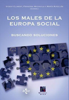 LOS MALES DE LA EUROPA SOCIAL